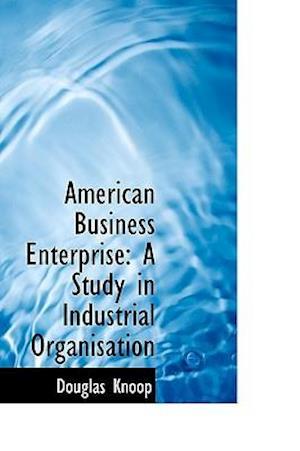 American Business Enterprise af Douglas Knoop