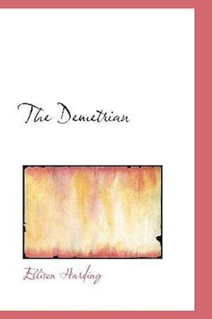 The Demetrian af Ellison Harding