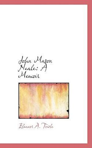 John Mason Neale af Eleanor A. Towle