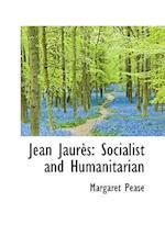 Jean Jaures af Margaret Pease
