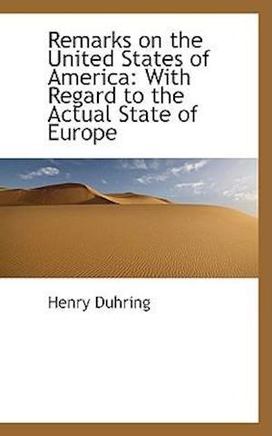 Remarks on the United States of America af Henry Duhring