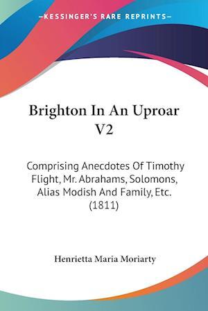 Brighton in an Uproar V2 af Henrietta Maria Moriarty