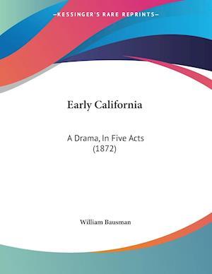 Early California af William Bausman