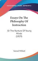 Essays on the Philosophy of Instruction af Samuel Willard