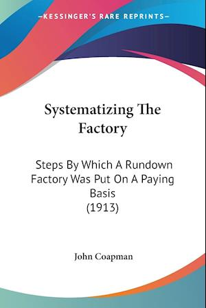 Systematizing the Factory af John Coapman