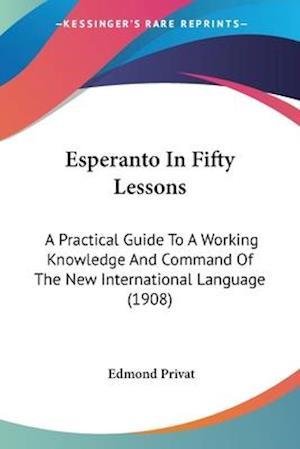 Esperanto in Fifty Lessons af Edmond Privat