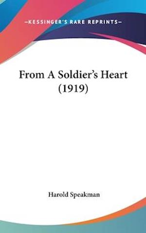 From a Soldier's Heart (1919) af Harold Speakman