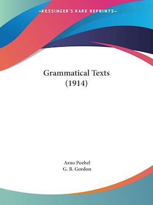 Grammatical Texts (1914) af Arno Poebel