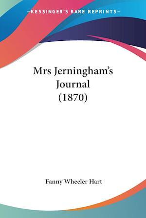 Mrs Jerningham's Journal (1870) af Fanny Wheeler Hart