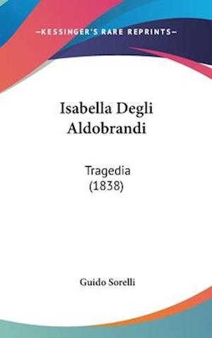 Isabella Degli Aldobrandi af Guido Sorelli