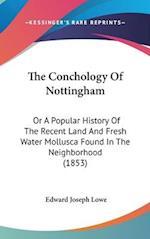 The Conchology of Nottingham af Edward Joseph Lowe