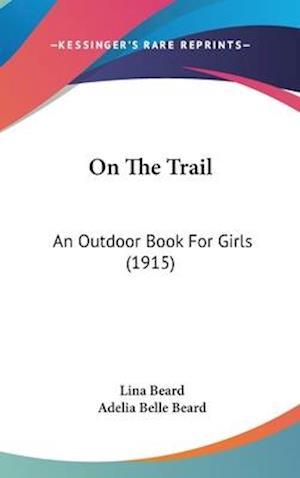On the Trail af Adelia Belle Beard, Lina Beard