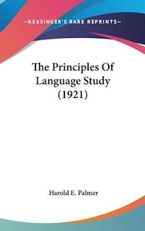 The Principles of Language Study (1921) af Harold E. Palmer
