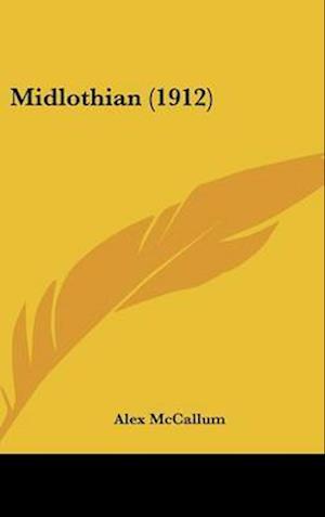 Midlothian (1912) af Alex Mccallum
