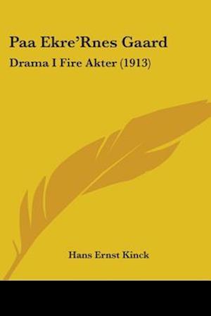 Paa Ekre'rnes Gaard af Hans Ernst Kinck