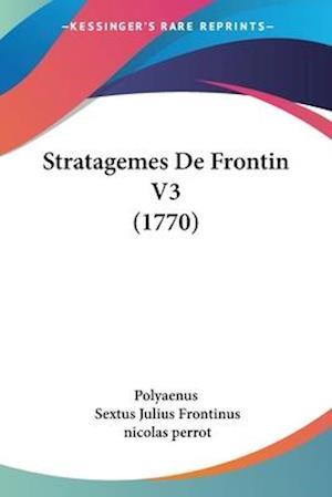 Stratagemes de Frontin V3 (1770) af Sextus Julius Frontinus, Polyaenus