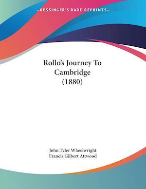 Rollo's Journey to Cambridge (1880) af John Tyler Wheelwright