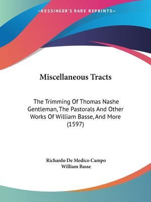 Miscellaneous Tracts af William Basse, Richardo De Medico Campo