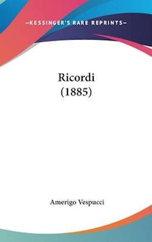 Ricordi (1885) af Amerigo Vespucci