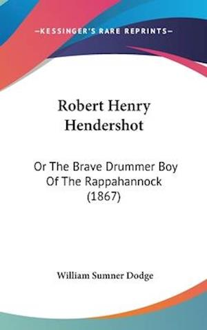Robert Henry Hendershot af William Sumner Dodge