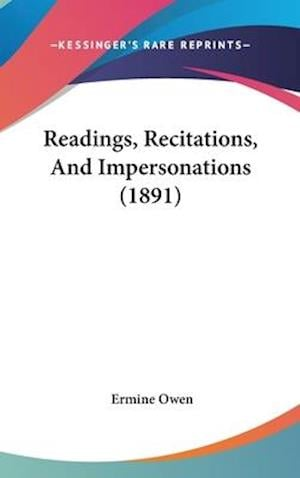 Readings, Recitations, and Impersonations (1891) af Ermine Owen