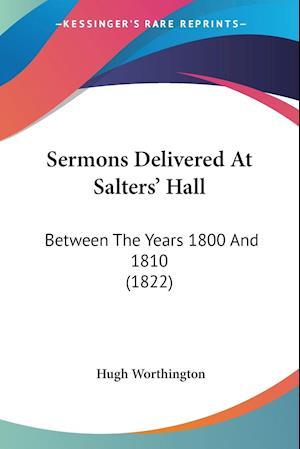 Sermons Delivered at Salters' Hall af Hugh Worthington
