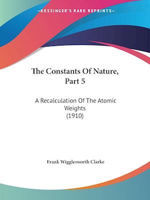 The Constants of Nature, Part 5 af Frank Wigglesworth Clarke