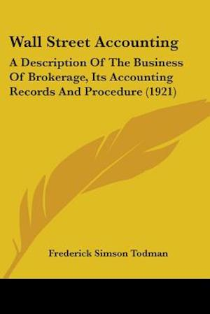 Wall Street Accounting af Frederick Simson Todman