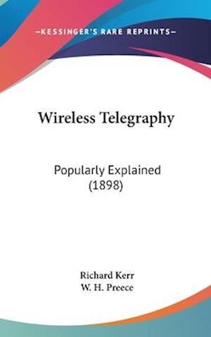 Wireless Telegraphy af Richard Kerr
