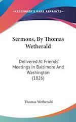 Sermons, by Thomas Wetherald af Thomas Wetherald