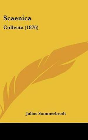 Scaenica af Julius Sommerbrodt