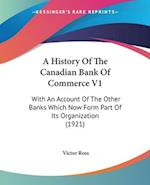 A History of the Canadian Bank of Commerce V1 af Victor Ross