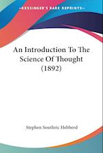 An Introduction to the Science of Thought (1892) af Stephen Southric Hebberd