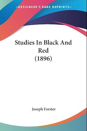 Studies in Black and Red (1896) af Joseph Forster