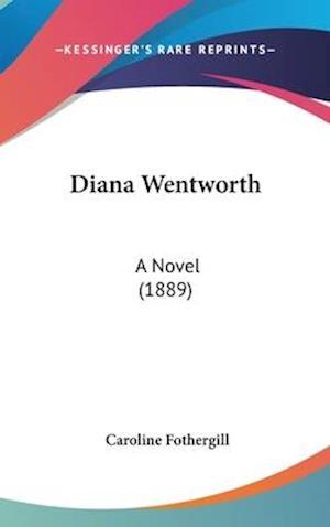 Diana Wentworth af Caroline Fothergill