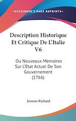 Description Historique Et Critique de L'Italie V6 af Jerome Richard