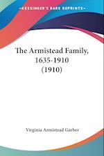 The Armistead Family, 1635-1910 (1910) af Virginia Armistead Garber