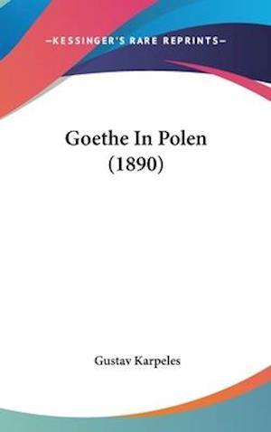Goethe in Polen (1890) af Gustav Karpeles
