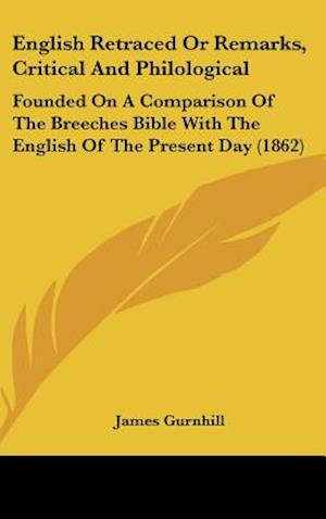 English Retraced or Remarks, Critical and Philological af James Gurnhill
