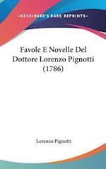 Favole E Novelle del Dottore Lorenzo Pignotti (1786) af Lorenzo Pignotti