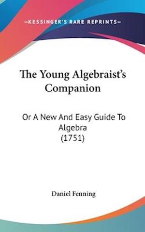 The Young Algebraist's Companion af Daniel Fenning