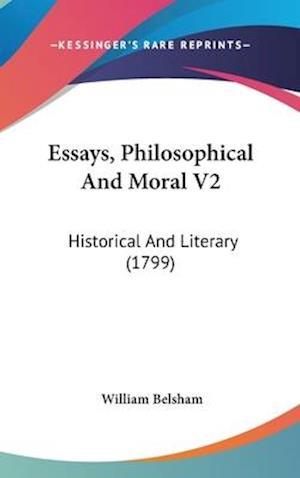 Essays, Philosophical and Moral V2 af William Belsham