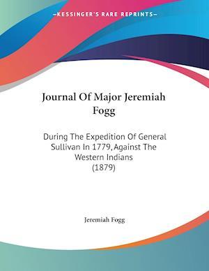 Journal of Major Jeremiah Fogg af Jeremiah Fogg