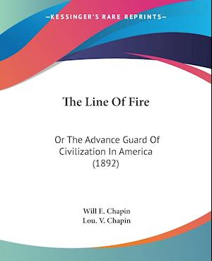 The Line of Fire af Will E. Chapin, Lou V. Chapin