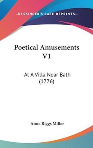 Poetical Amusements V1 af Anna Riggs Miller
