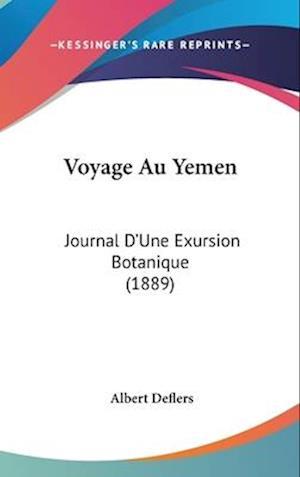 Voyage Au Yemen af Albert Deflers