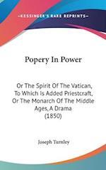 Popery in Power af Joseph Turnley