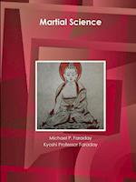 Martial Science af MICHAEL P. FARADAY, Kyoshi Professor Faraday