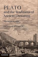 Plato and the Traditions of Ancient Literature af Richard Hunter