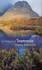 A History of Tasmania af Henry Reynolds